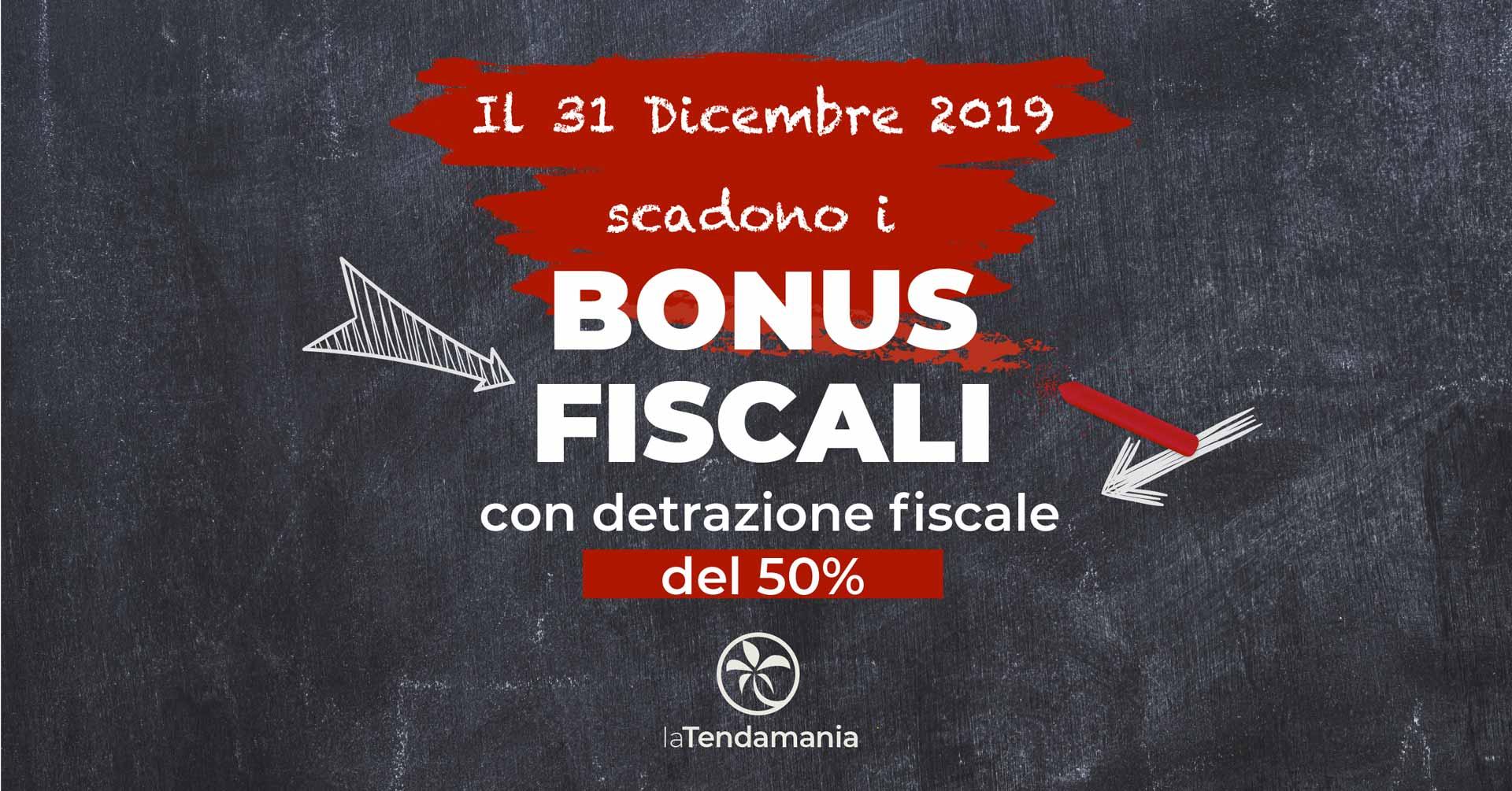 Scadenza bonus fiscali: 31/12/2019